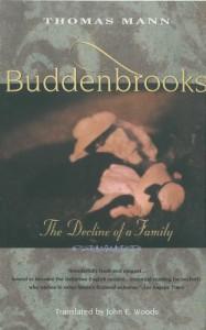 Buddenbrooks: The Decline of a Family - Thomas Mann, John E. Woods
