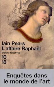 L'affaire Raphaël - Iain Pears