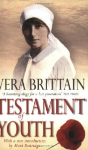Testament of Youth: An Autobiographical Study of the Years 1900 - 1925 - Vera Brittain