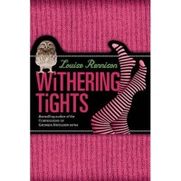 Withering Tights (Misadventures of Tallulah Casey, #1) - Louise Rennison