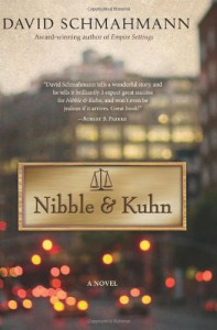 Nibble & Kuhn: A Novel - David Schmahmann