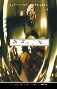The Taste of a Man - Slavenka Drakulić, Christina P. Zoric