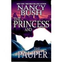 The Princess and the Pauper - Nancy Bush