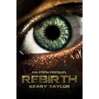Rebirth: An Eden Prequel - Keary Taylor