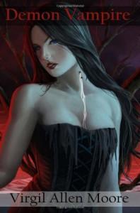 Demon Vampire: Anthology - Virgil Allen Moore
