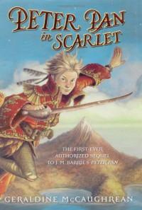 Peter Pan in Scarlet - Geraldine McCaughrean, Scott M. Fischer, J.M. Barrie
