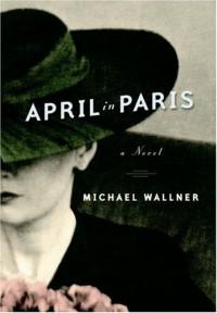 April in Paris - Michael Wallner