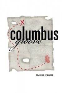 Columbus Groove - Brandice Schnabel