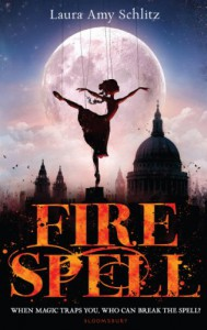 Fire Spell - Laura Amy Schlitz