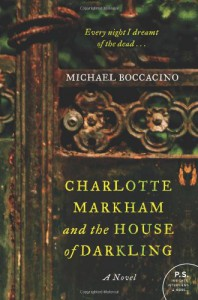 Charlotte Markham and the House of Darkling: A Novel - Michael Boccacino
