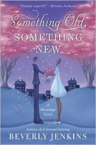 Something Old, Something New (Blessings Series #3) - Beverly Jenkins