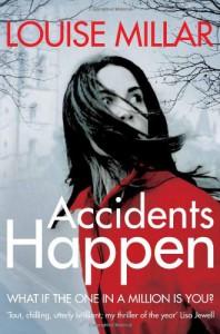 Accidents Happen - Louise Millar