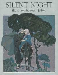 Silent Night - Joseph Mohr, Susan Jeffers