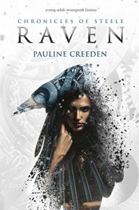 Chronicles of Steele: Raven: The Complete Story - Pauline Creeden
