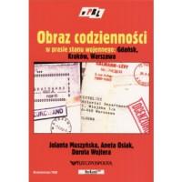 Obraz codzienności w prasie stanu wojennego - Jolanta Muszyńska, Aneta Osiak, Dorota Wojtera