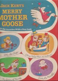 Jack Kent's Merry Mother Goose - Jack Kent