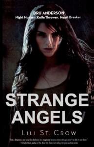 Strange Angels  - Lili St. Crow, Lillith Saintcrow