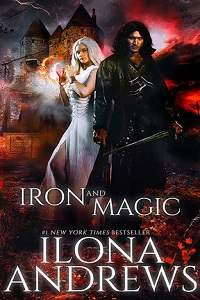 Iron and Magic -  Ilona Andrews