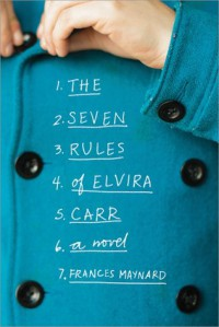 The Seven Imperfect Rules of Elvira Carr - Frances Evelyn Maynard Greville Warwick