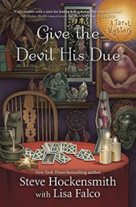 Give the Devil His Due (A Tarot Mystery) by Hockensmith, Steve, Falco, Lisa(April 8, 2016) Paperback - Steve,  Falco,  Lisa Hockensmith