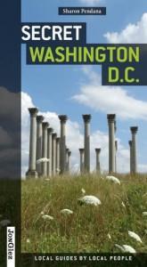 Secret Washington  D.C. - Sharon Pendana