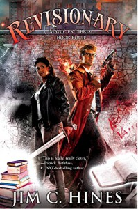Revisionary: Magic Ex Libris: Book Four - Jim C. Hines