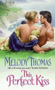 This Perfect Kiss - Melody Thomas