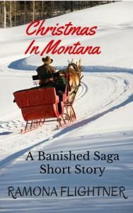 Christmas in Montana (A Banished Saga Short Story) - Ramona Flightner
