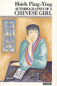 Autobiography of a Chinese Girl - Ping-Ying Hsieh