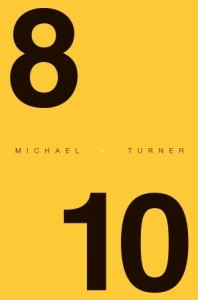 8 X 10 - Michael  Turner