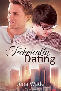 Technically Dating - Jena Wade