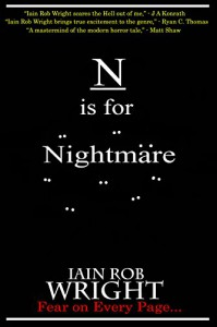 N is for Nightmare (A-Z of Horror 14) - iain Rob Wright