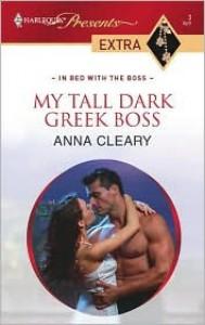 My Tall Dark Greek Boss - Anna Cleary