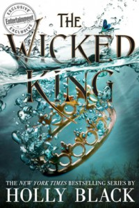 The Wicked King - Holly Black