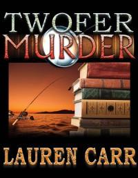 Twofer Murder - Lauren Carr