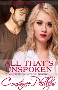 All That's Unspoken - Constance Phillips