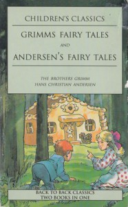 Andersons Fairy Tales: Grimms Fairy Tales -