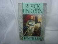 Black Unicorn - Tanith Lee
