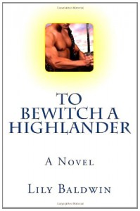 To Bewitch a Highlander - Lily Baldwin