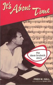 It's About Time: Dave Brubeck - Fred Hall