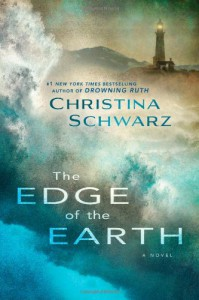 The Edge of the Earth - Christina Schwarz