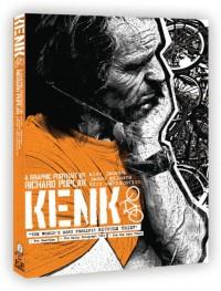Kenk: A Graphic Portrait - Richard Poplak, Nick Marinkovich
