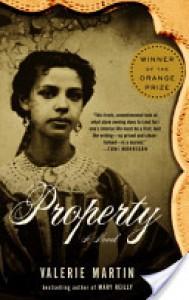 Property - Valerie Martin