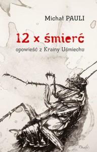 12 x śmierć - Pauli Michał