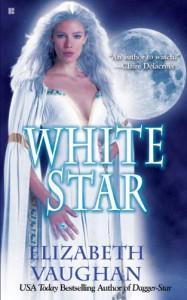 White Star (Epic of Palins, Book 2) - Elizabeth Vaughan