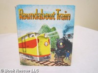 Roundabout Train - Betty Ren Wright