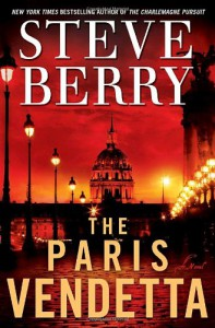 The Paris Vendetta: A Novel - Steve Berry