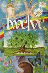 Twelve - Elaine Kittredge, Cyd Riley