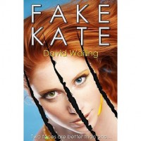 Fake Kate - David Wailing