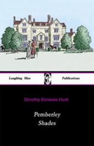 Pemberley Shades (Pemberly Shades) - Dorothy Bonavia-Hunt